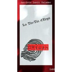 Lo Tin-Tin d'Ergé - Jan-Loís Lavit Talader - A Tots Crimis 167 (IEO)