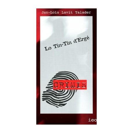 Lo Tin-Tin d'Ergé - Jan-Loís Lavit Talader