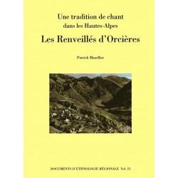 Une tradition de chant dans les Hautes-Alpes: Les Renveillés d'Orcières - Patrick Mazellier