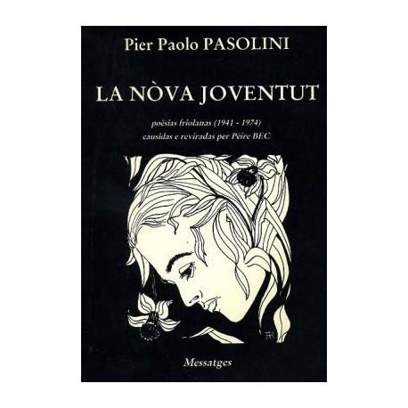 Pier Paolo Pasolini - La nòva joventut