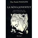La nòva joventut - Pier Paolo Pasolini