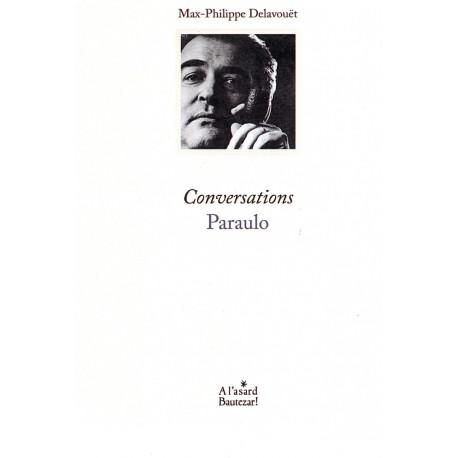 Conversations - Paraulo - Max-Philippe Delavouët