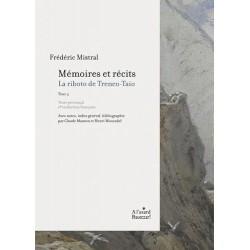 Frédéric Mistral, Mémoires et récits tome 2 - La riboto de Trenco-Taio