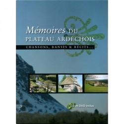 Mémoire du plateau ardéchois - Chansons, Danses et Récits (CD et DVD inclus)