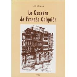 Lo Quasèrn de Francés Calquièr - Gui Vialà