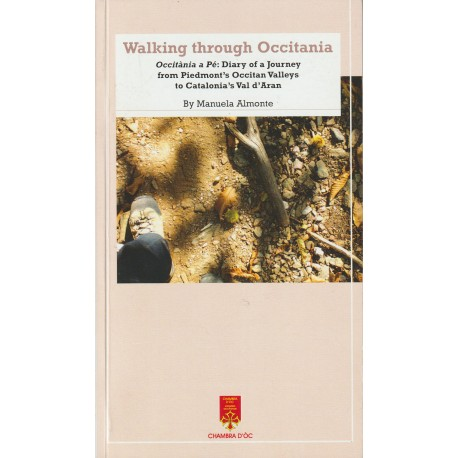 Walking through Occitania, Occitània a Pè, Diary of a Journey from Piedmont's Occitan Valleys to Catalonia's Val d'Aran - Cover