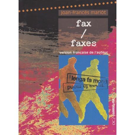 Fax/Faxes - Joan-Francès Mariòt