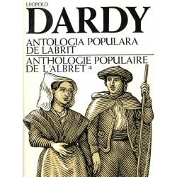 Anthologie populaire de l'Albret - Antologia populara de Labrit - Leopold Dardy - Tome 1