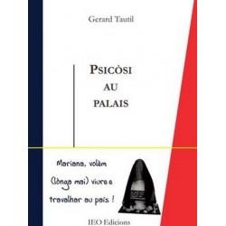 Psicòsi au palais - Gerard Tautil