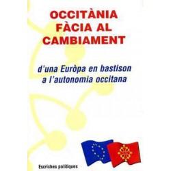 Occitània fàcia al cambiament - d'una Euròpa en bastion a l'autonomia occitana
