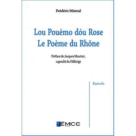 Lou Pouèmo dou Rose - Le Poème du Rhône - Frédéric Mistral