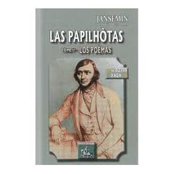 Las Papilhòtas Tòme 1èr : Los Poèmas - Jacques Boé dit Jasmin