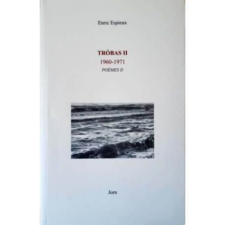 Tròbas 2 (1960-1971) Poèmes 2 - Enric Espieux