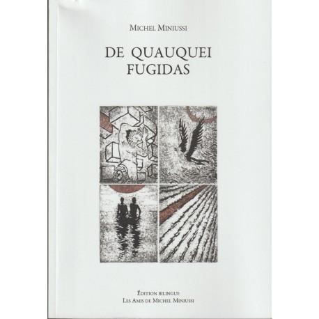 De quauquei fugidas - Michel Miniussi