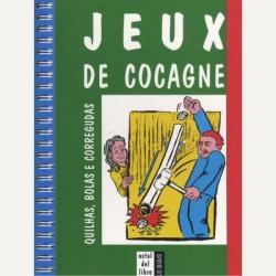 Jeux de cocagne, quilhas, bolas e corregudas - Cauwet Bernard