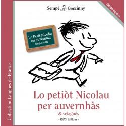 Lo petiot Nicolau per auvernhàs & velagués - Le Petit Nicolas en auvergnat : langue d'oc - Sempé et Goscinny