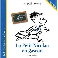 Lo Petit Nicolau en gascon - Le Petit Nicolas en gascon : langue d'oc - Sempé et Goscinny