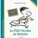 Lo Pitit Nicolau en lemosin - Le Petit Nicolas en limousin : langue d'oc - Sempé et Goscinny