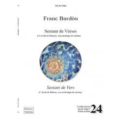Sextant de Vèrses - A l'escòla de Ribeirac, una antologia de sextinas - Franc Bardòu