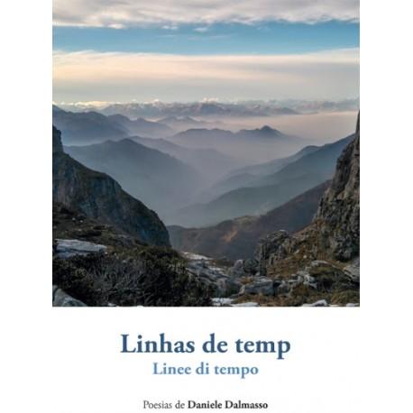 Linhas de temps - Linee di tempo - Daniele Dalmasso