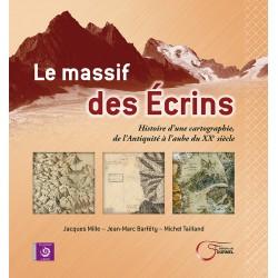 Le massif des Écrins - Jacques Mille, Jean-Marc Barféty, Michel Tailland