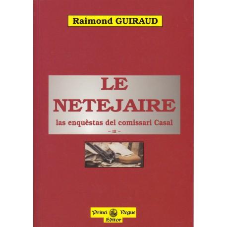 Le Netejaire, las enquèstas del comissari Casal - III - Raimond Guiraud