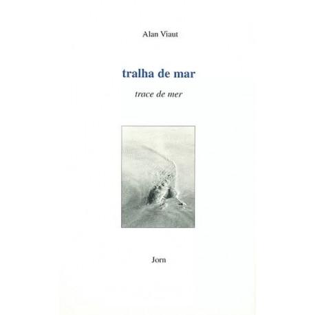 Tralha de mar - Alan Viaut - Trace de mer