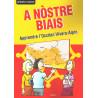 A nòstre biais - Apprendre l'occitan Vivaro-Alpin - Gérard Ligozat