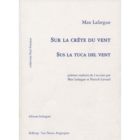 Sur la crête du vent - Sus la tuca del vent - Max Lafargue