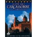 Cité de Carcassonne, son histoire, sa vie, son mystère - Christian Salès