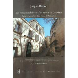 Las obros mescladissos d'un baroun de Caravetos - Les œuvres mêlées d'un baron de Caravètes - Jacques Roudil