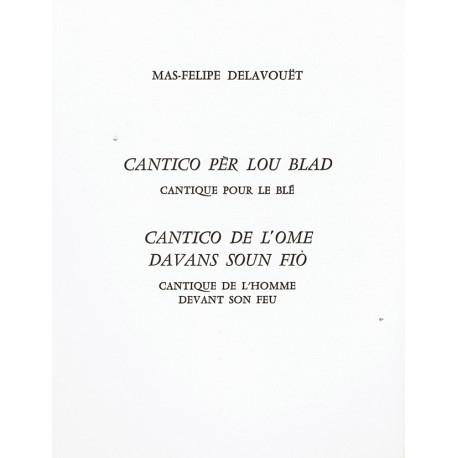 Cantico pèr lou blad - Cantico de l'ome davans soun fiò - Max-Philippe Delavouët