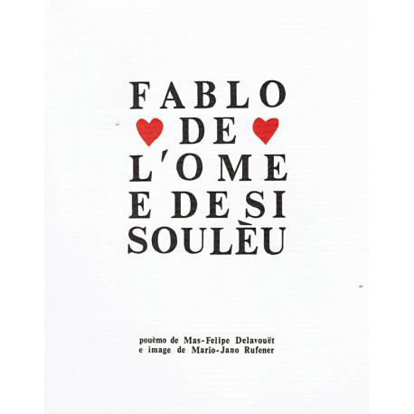 Fablo de l'Ome e de si Soulèu - Mas-Felipe Delavouët
