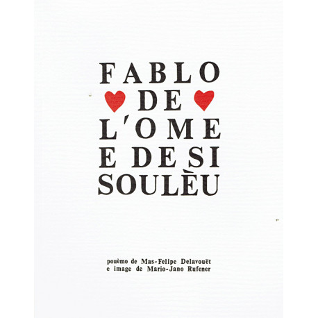 Fablo de l'Ome e de si Soulèu - Max-Philippe Delavouët