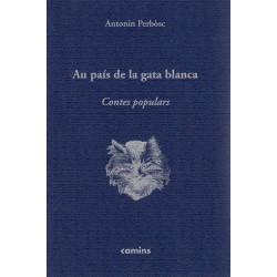 Au país de la gata blanca - Antonin Perbòsc