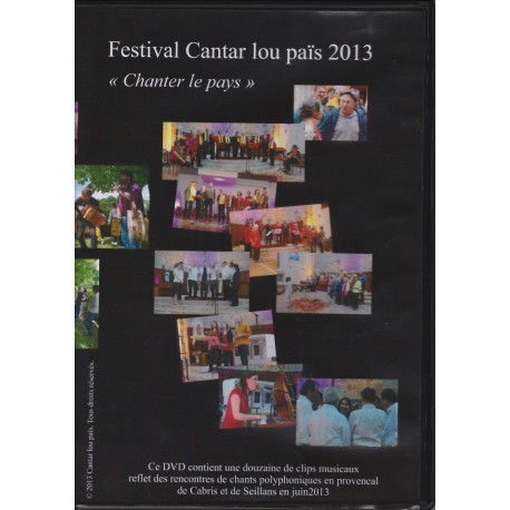 Festival Cantar lou Païs 2013. «Chanter le pays» - Patrick Meyer