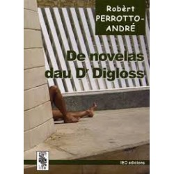 De novèlas dau Dr Digloss - Robèrt Perrotto-André