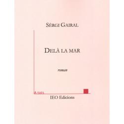 Delà la mar - Sèrgi Gairal - A Tots 165 (edicion 2020)