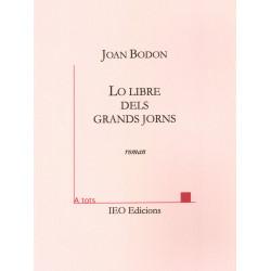 Lo libre dels grands jorns - Joan Bodon