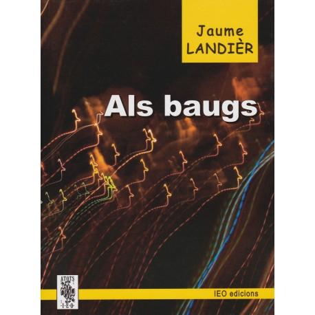 Als Baugs - Jaume Landièr
