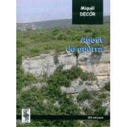 Agost de guèrra - Miquèl Decòr