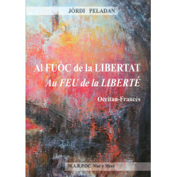 Al fuòc de la libertat - Jòrdi Peladan