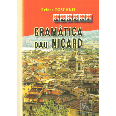 Gramàtica dau Niçard - Reinat Toscano