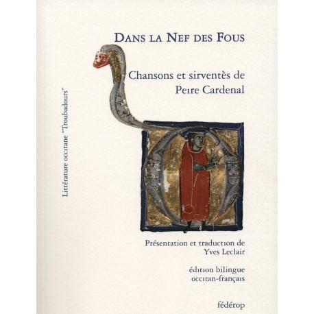 Dans la Nef des Fous - Chansons et sirventès de Peire Cardenal