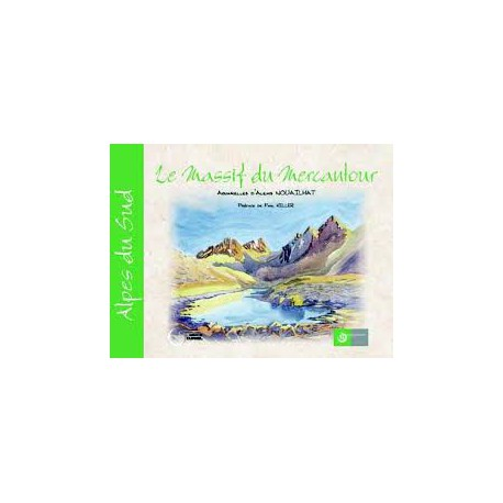 Le Massif du Mercantour - Tarbouriech&Nouailhat
