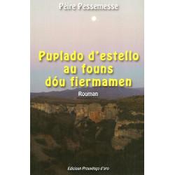 Puplado d'estello au founs dóu fiermanen - Pèire Pessemesse