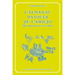 L'almanac patoues de l'Ariejo, un almanach en occitan - Christian Duthil