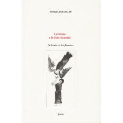 La brasa e lo fuòc brandal - Bernat Lesfargas