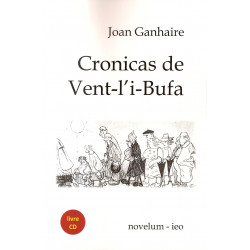 Cronicas de Vent-l'i-Bufa - Joan GANHAIRE (Libre + CD)