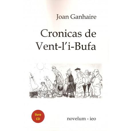 Cronicas de Vent-l'i-Bufa - Joan GANHAIRE (Book + CD)